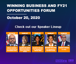 "GovConWire's ""Winning Business and FY21 Opportunities Forum"" Set for Oct. 20"